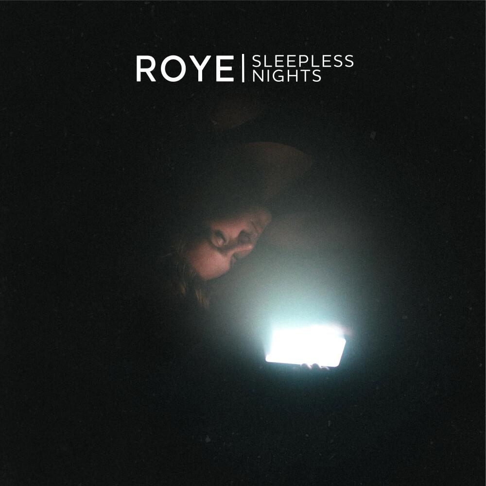Roye Music - Sleepless nights
